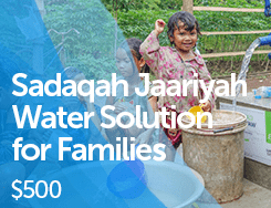 WAT - Sadaqah Jaariyah Water Solution for Families